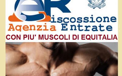 Agenzia delle entrate riscossioni con più muscoli di Equitalia