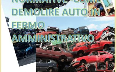 Come demolire un'auto in fermo amministrativo