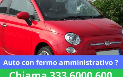 Acquisto Compro Auto in Fermo Amministrativo Milano